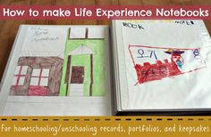 How to Make a Life Experience Notebook - for #homeschooling and #unschooling records, keepsakes, portfolios, etc.