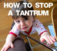 How to Stop a Tantrum