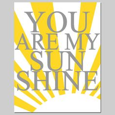 You Are My Sunshine - 11x14 Print - Modern Nursery Art - Light Pink, Yellow, Gray, Black, White, and More. $25.00, via Etsy.