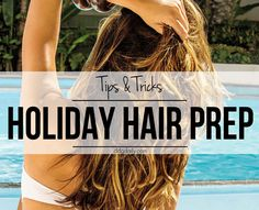 Vacay-ready tresses: Holiday hair tips for travellers