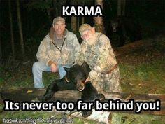 Karma says take that!