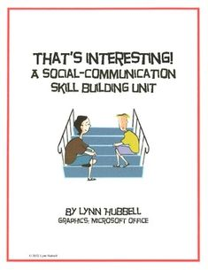 """""""That's Interesting!"""" is complete unit is designed to teach students with social communication challenges necessary skills for showing interest in others. Explicit instruction is given in specific strategies and multiple worksheets are provided for independent practice. $6.00"""