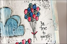 My happy place - webmosterhelene, that's me: Art journal / mixed media cute balloons