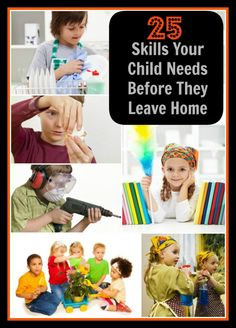 25 Skills Your Kids Should Know Before They Leave Home