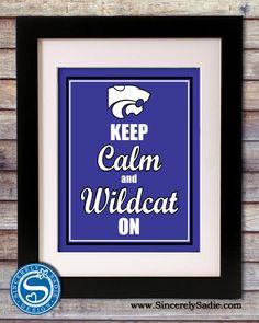 "Kansas State University Wildcats ""Keep Calm and Wildcat On"" 8x10 Print. $9.95, via Etsy."
