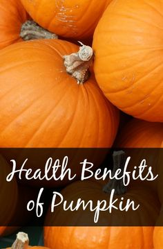 Health Benefits of Pumpkin - perfect for fall! #healthyhabits