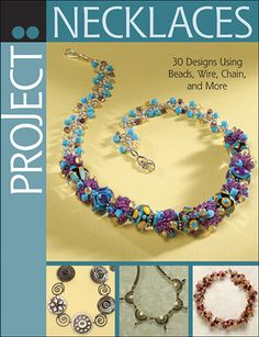 30 gorgeous necklace projects! $17.99