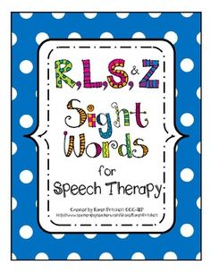 Bundle for Speech Therapy Articulation Sight Words R, L, S, & Z