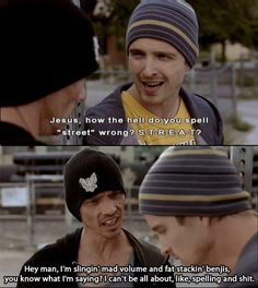 """Skinny Pete. """"s-t-r-e-a-t""""  Too funny!"""