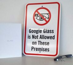 No skateboarding, no loitering, no...Google Glass?! http://selnd.com/19rc9ny #GoogleGlass
