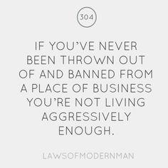 modern man, lawsofmodernman, 304, exact, inspir