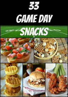 33 Game Day Snacks -