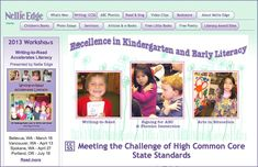 Nellie Edge's website Excellence in Kindergarten and Early Literacy is an invitation to create joyful pathways to the Common Core Standards. Subscribe to the free newsletter and receive over 100  writing templates immediately! Enjoy photo essays, video clips, Little Books, and poetry.
