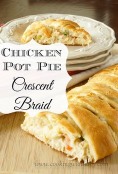 Cooking With Libby: Chicken Pot Pie Crescent Braid