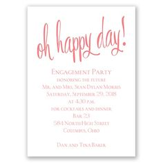 Oh happy day is right! Engagement party invitation or announcement. Feature raised ink printing too!  #thermography