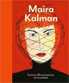 Maira Kalman   Brain Pickings