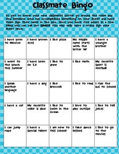 This is a great and simple activity to use on the first day or school or the first week of school. It gets kids up and talking to new classmates, w...