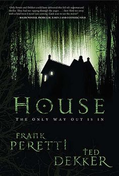 houses, ted dekker, frank peretti, read, dekker paperback, horror books