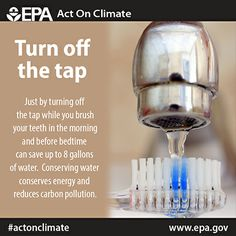 Turn off the tap! Save water and energy while brushing those pearly whites and #ActOnClimate.