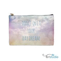 Dont Quit Your Day Dream  Sky Clouds on a Pouch by artstudio54, $9.00