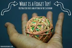 A fidget toy is an object that can be provided to a child to regulate his need for movement and touch. This enhances his ability to remain calm, focused, and attentive. More at @inspiredtreehou