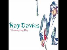 Ray Davies - Thanksgiving Day
