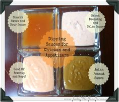 4 deelish Dipping Sauces For Chicken or anything else! YUM
