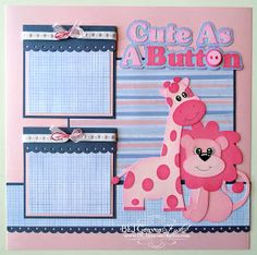 """Cute As A Button"" Baby Girl Page...BLJ Graves Studio: Scrapping Bug Designs. little girls, button, babi scrapbook, scrapbook idea, babi girl, scrapbook layout, baby girls, scrapbook pages, scrapbooking layouts baby girl"