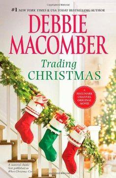 Trading Christmas by Debbie Macomber, BookLikes.com #books