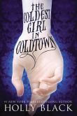 The Coldest Girl in Coldtown by Holly black  -- YARP 2014-15 High School Nominee