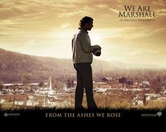 We Are Marshall - a true story about the rebuilding of Marshall University's Football program after the tragic plane crash on November 14, 1970 that claimed the lives of most of the football team and staff.