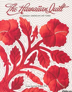 The Hawaiian Quilt - A Unique American Art Form by Linda Boynton Arthur, PhD, softcover book with 112 pages.