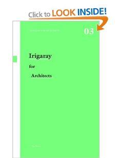 Irigaray for Architects (Thinkers for Architects): Amazon.co.uk: Peg Rawes: Books