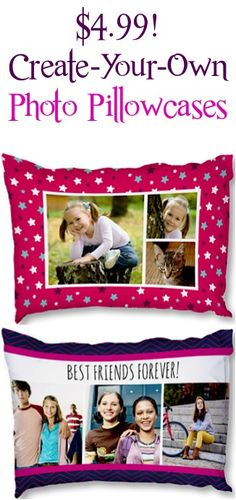 Create-Your-Own Photo Pillowcases for $4.99! {+ s/h} ~ these are such fun gifts, too!