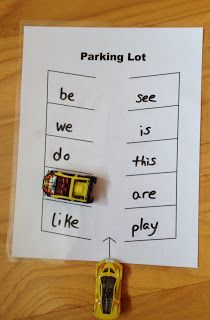 "parking lot game -- call out a word (or letter) & they ""park"" the car in that place. PERFECT FOR SIGHT WORDS!"