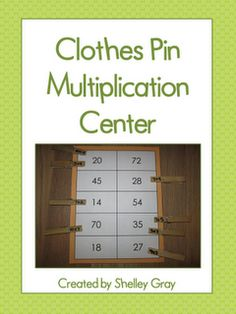 Classroom Freebies: Clothes Pin Multiplication Center
