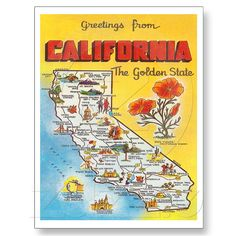 Greetings from California the Golden State.  Poster from vintage postcard.