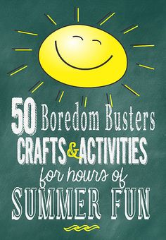 50 Boredom Buster crafts and activities for hours of summer fun! www.skiptomylou.org
