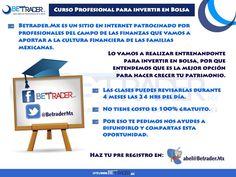 Empezamos el Pre Registró para el curso, próximamente anunciaremos las fechas de inicio. abel@betrader.mx