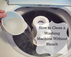 Young Texan Mama: How to Clean a Washing Machine Without Bleach