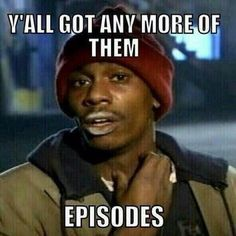 when you are done with all of your netflix binge