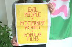 Zine by Benjamin Critton. Evil People in Modernist Homes in Popular Films.
