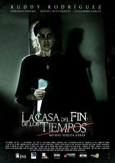 La Casa Del Fin De Los Tiempos / House at the end of time.