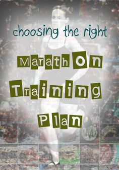"Choosing the ""Right"" Marathon Training Plan // neverhomemaker"