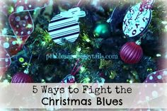 Pebbles and Piggytails: Fighting the Christmas Blues.  5 good tips.