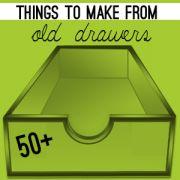 50+ Ways to Repurpose Old Drawers