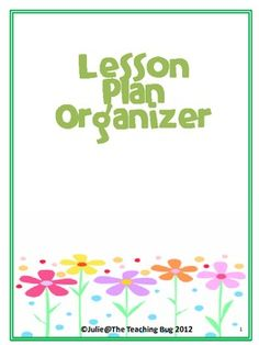Organize your lesson plans by using this completely EDITABLE template.  Great to add to lesson plan book for an administrator to come in and take a...