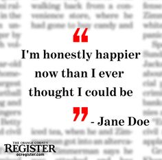 Quotes board | The young woman known in court documents as Jane Doe, the victim in the 2002 sexual assault at the home of a former assistant Orange County sheriff, is finally revealing herself and will be addressing the DA's Victims' Rights' rally at the Old County Courthouse Friday. She is going to school and studying to be a victim's rights advocate... Read the full story here: http://bit.ly/Ikup5j