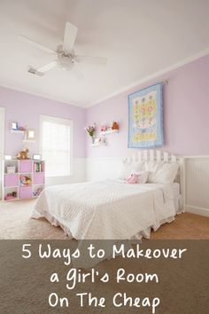 5 Ways to Makeover a Girl's Room on The Cheap