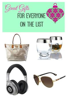 Great gifts for everyone on the list.